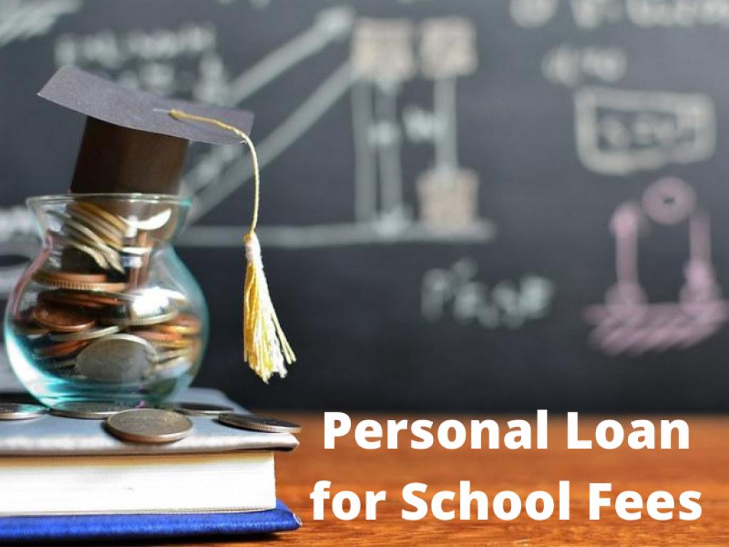 Personal Loan for School Fees